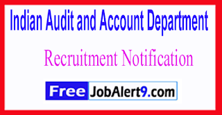 IAAD Indian Audit and Account Department Recruitment Notification 2017 Last Date 30-07-2017