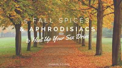 5 Fall Spices & Aphrodisiacs to Heat Up Your Sex Drive