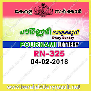 KERALA LOTTERY, kl result yesterday,lottery results, lotteries results, keralalotteries, kerala lottery, keralalotteryresult, kerala lottery result, kerala lottery result live, kerala lottery results, kerala lottery today, kerala lottery result today, kerala lottery results today, today kerala lottery result, kerala lottery result 04-02-2018, Pournami lottery results, kerala lottery result today Pournami, Pournami lottery result, kerala lottery result Pournami today, kerala lottery Pournami today result, Pournami kerala lottery result, POURNAMI LOTTERY RN 325 RESULTS 04-02-2018, POURNAMI LOTTERY RN 325, live POURNAMI LOTTERY RN-325, Pournami lottery, kerala lottery today result Pournami, POURNAMI LOTTERY RN-325, today Pournami lottery result, Pournami lottery today result, Pournami lottery results today, today kerala lottery result Pournami, kerala lottery results today Pournami, Pournami lottery today, today lottery result Pournami, Pournami lottery result today, kerala lottery result live, kerala lottery bumper result, kerala lottery result yesterday, kerala lottery result today, kerala online lottery results, kerala lottery draw, kerala lottery results, kerala state lottery today, kerala lottare, keralalotteries com kerala lottery result, lottery today, kerala lottery today draw result, kerala lottery online purchase, kerala lottery online buy, buy kerala lottery online