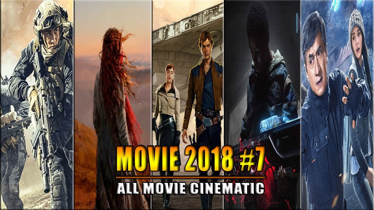 The Best Movies of 2018 - Part 7 | Phim hay 2018