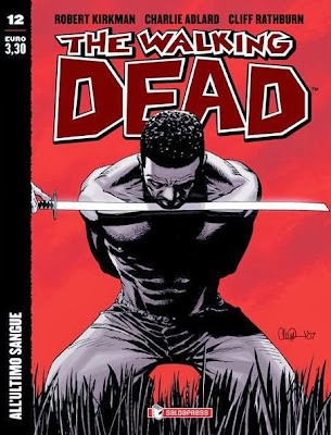 The Walking Dead #12 (edicola) - All'ultimo sangue