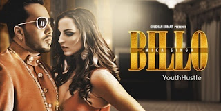 Billo Song by Mika feat Millind Gaba