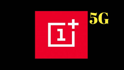OnePlus 7 with 5G support to launch next year