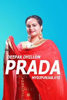 Prada Female Version Mp3 Download - Deepak Dhillon