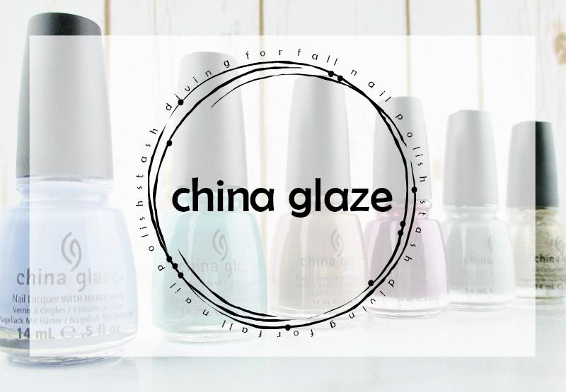 Stash Diving for Fall Nail Polish | Featuring China Glaze