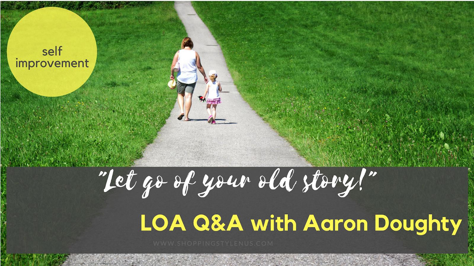 b8cd44fcf923 Law of Attraction Q&A With Aaron Doughty | Let Go of Your Old Story ...