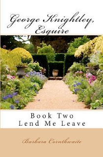 Book cover: George Knightley Esquire, Book 2, Lend Me Leave by Barbara Cornthwaite