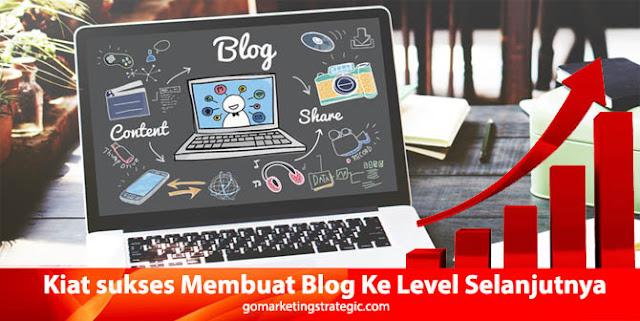 Tips Yang Akan Membawa Blog Anda ke Tingkat Selanjutnya