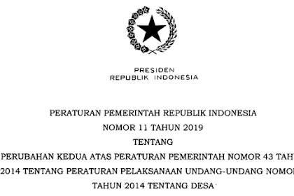 PP Nomor 11 Tahun 2019 Dasar Hukum Gaji Perangkat Desa Setara Gaji Pokok PNS Golongan 2 (II)