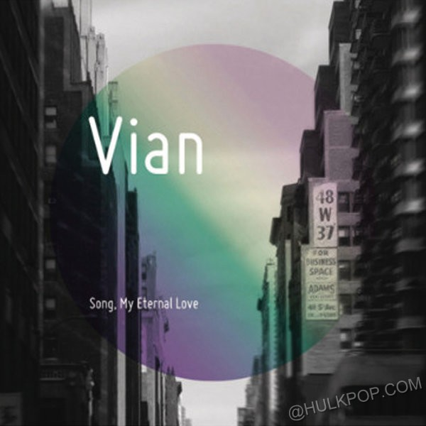 Vian – Song, My Eternal Love
