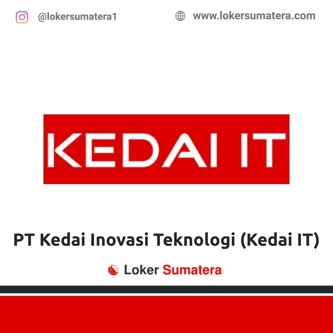 Lowongan Kerja Pekanbaru: PT Kedai Inovasi Teknologi (Kedai IT) Agustus 2020