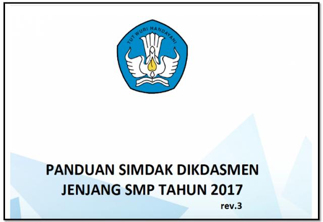 Buku Petunjuk Panduan SIMDAK DikDasMen jenjang SMP Tahun 2017
