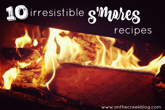 10 irresistible s'mores recipes