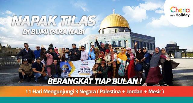 Tour Masjidil Aqso & Ziarah Jejak Rasul Bersama Cheria Hoilday