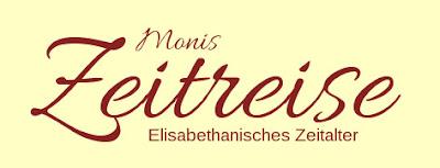 Monis Zeitreise - Elisabethanisches Zeitalter