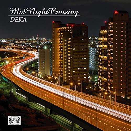 [Single] Deka – MidNight Cruisin (2015.11.15/MP3/RAR)
