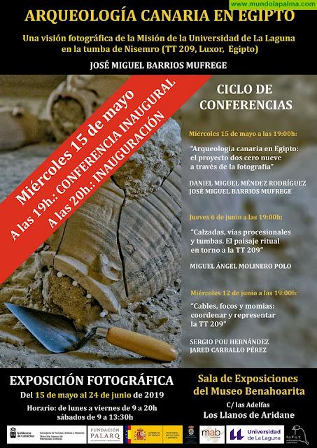 El Museo Benahorita acoge una exposición dedicada a la arqueología canaria en Egipto