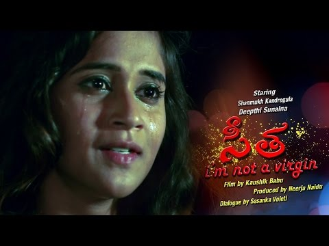 Seetha I'm Not A Virgin Telugu Short Film