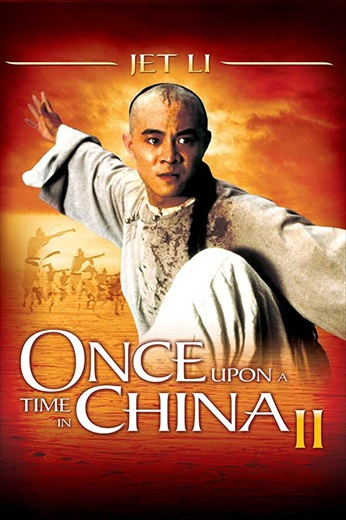 Once Upon A Time In China II (1992) Dual Audio Hindi Full Movie Download