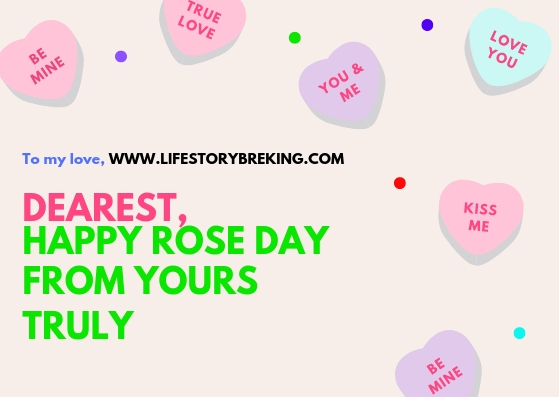 Dearest, Happy Rose Day... From yours truly.
