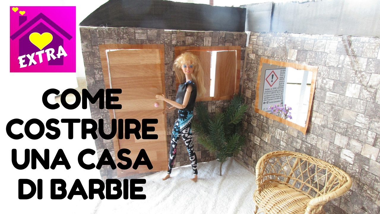 Barbie show una famiglia imperfetta tutorial come for Costruire case online