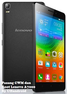 Cara Pasang CWM & Root Lenovo A7000