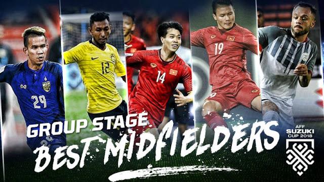 Top 5 tiền vệ hay nhất vòng bảng AFF Cup 2018