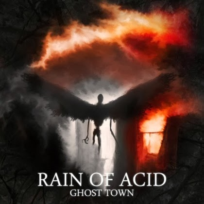 Rain Of Acid - Ghost Town