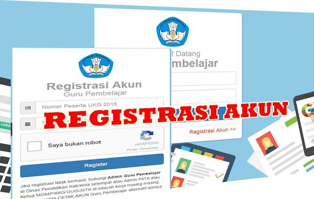 Cara Buat Akun Registrasi Guru Pembelajar Secara Mudah dan Cepat