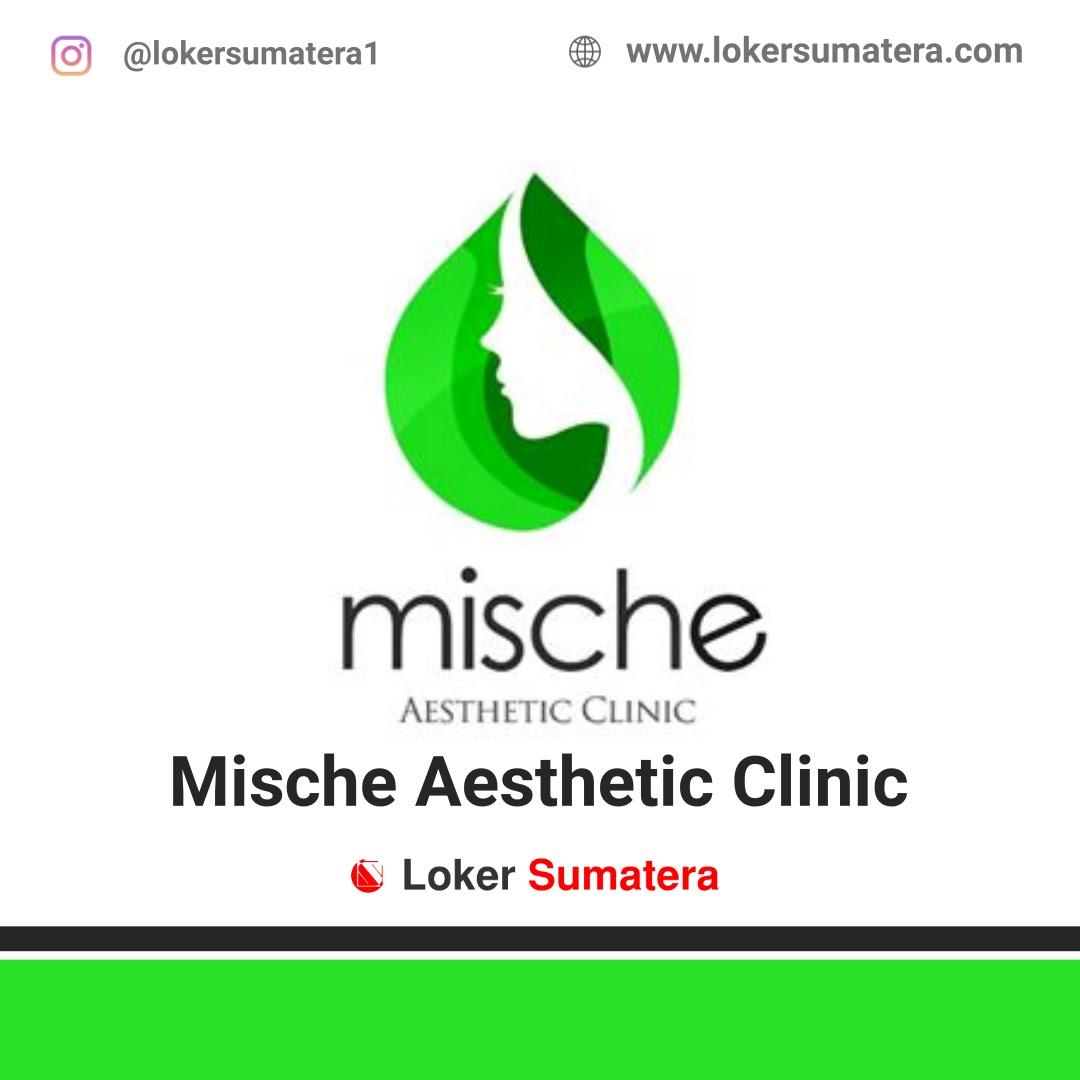 Lowongan Kerja Pekanbaru: Mische Aesthetic Clinic Desember 2020