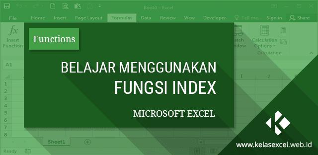 Belajar Cara Menggunakan Fungsi INDEX Microsoft Excel