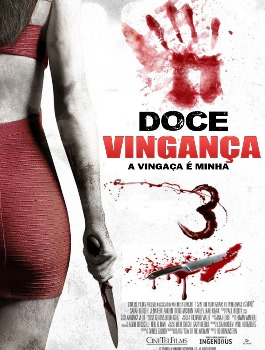 Doce Vingança 3: A Vingança é Minha BDRip Dublado + Torrent 720p e 1080p
