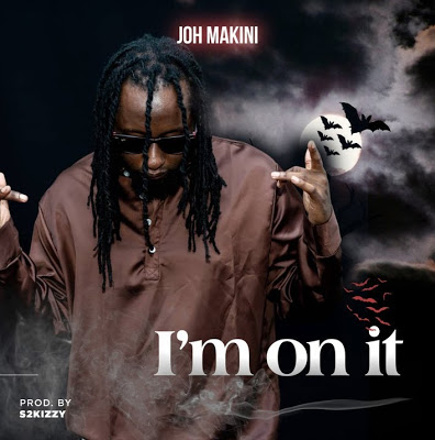 Download Audio | Joh Makini - I'm on It