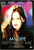 Watch My Life Without Me Online Free in HD