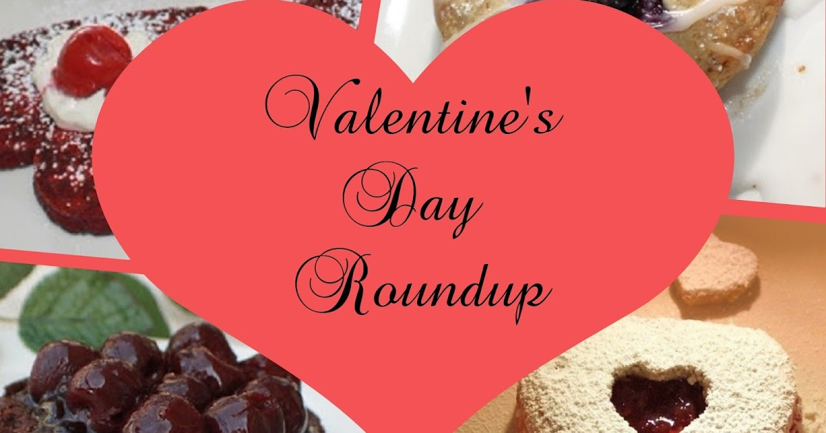 Valentine S Day Special Recipe Roundup What S Cookin