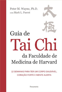 GUIA PRÁTICO DE TAI CHI DA HARVARD MEDICAL SCHOOL
