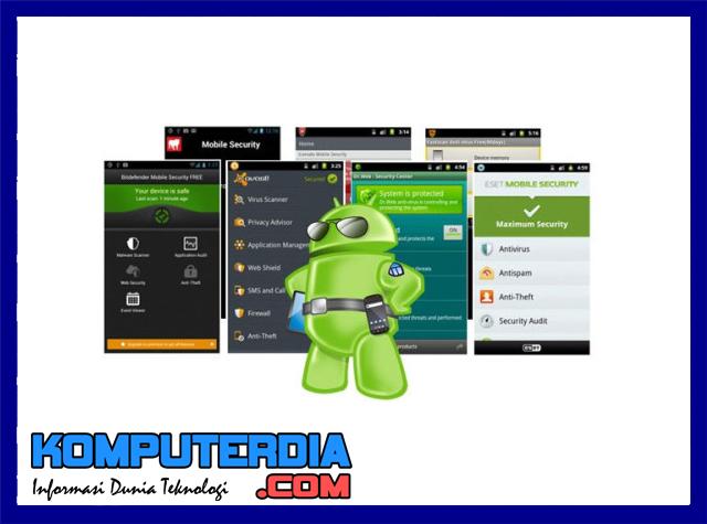 4 Antivirus Terbaik Untuk Samsung Android (Antivirus For Samsung Ansdroid)