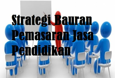 Strategi Bauran Pemasaran Jasa Pendidikan