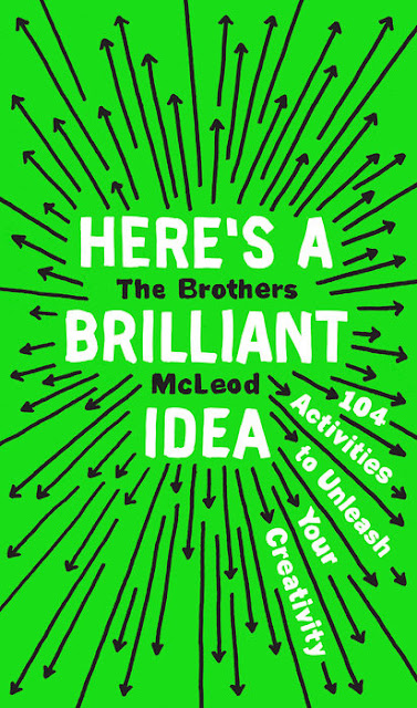 http://www.penguinrandomhouse.com/books/539467/heres-a-brilliant-idea-by-the-brothers-mcleod/
