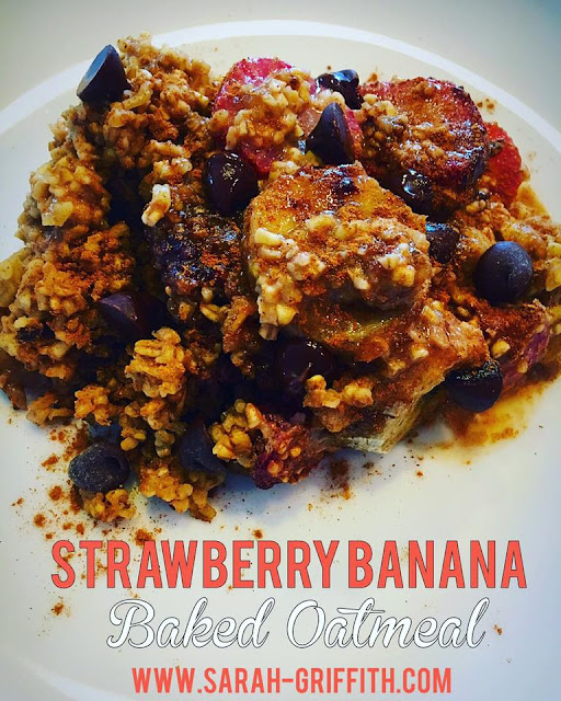 gluten free breakfast recipes, gluten free breakfast, baked oatmeal recipe, strwaberry banana baked oatmeal, sarah griffith, top beachbody coach,