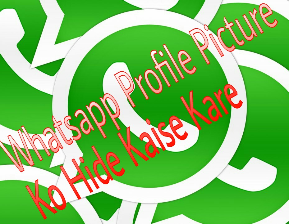 Whatsapp_Me_Profile_Picture_Ko_Kaise_Hide_Kare