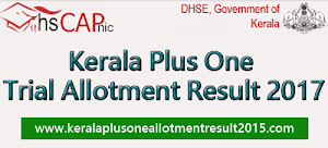 Kerala Plus One trial allotment result 2017