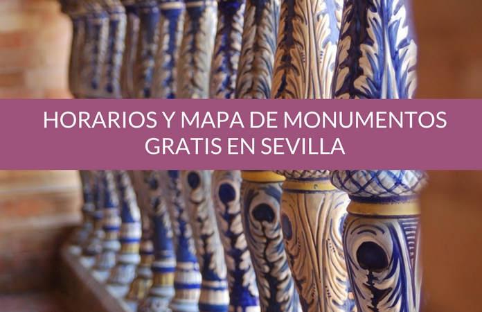 Horarios y mapa de monumentos gratis en Sevilla.