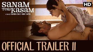 Sanam Teri Kasam Official Trailer 2 _ Harshvardhan Rane & Mawra Hocane