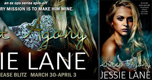 Release Blitz: Sweet Agony by Jessie Lane