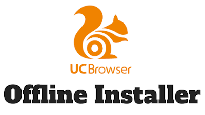 UC Browser Offline Installer | UC Browser Download For PC Windows 10/8.1/8/7/Vista/XP For Free | Download UC Browser For PC
