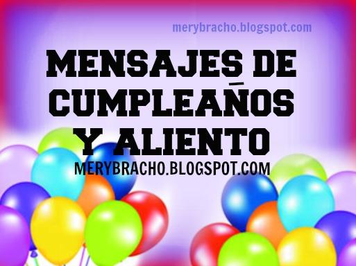 lindos mensajes cristianos cumpleaños amigo, hombre amiga mujer, hijo o hija felicitar cumple