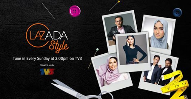 LAZADA STYLE FASHION REALITY TV SHOW DI TV3