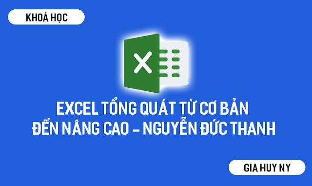 [KHOÁ HỌC Edumall] Excel tổng quát từ cơ bản đến nâng cao miễn phí