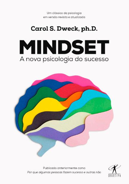 Capa do livro Mindset - A nova psicologia do sucesso, de Carol Dweck